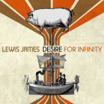 Lewis James - Desire for Infinity cover by Paper Resistance
